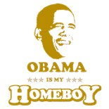 Obama My Homeboy
