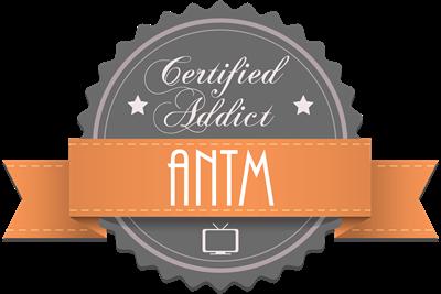 Certified Addict: ANTM