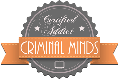 Certified Addict: Criminal Minds