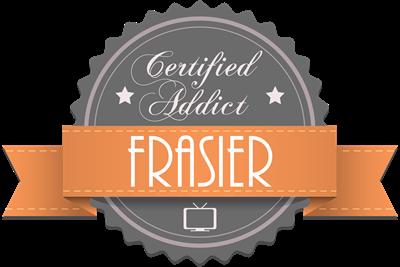 Certified Addict: Frasier