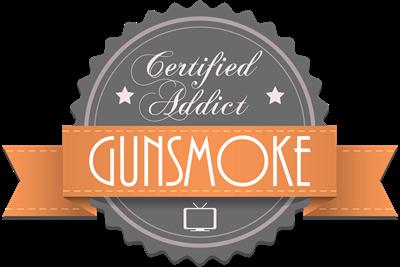 Certified Addict: Gunsmoke