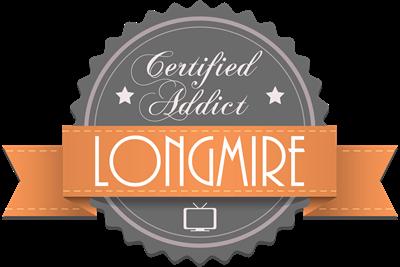 Certified Addict: Longmire