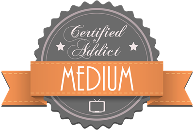 Certified Addict: Medium