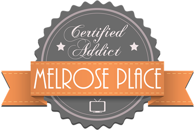 Certified Addict: Melrose Place