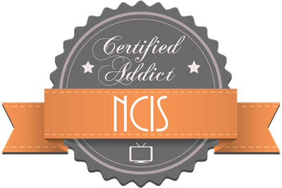 Certified Addict: NCIS