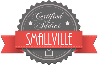 Certified Addict: Smallville