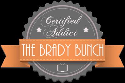 Certified Addict: The Brady Bunch