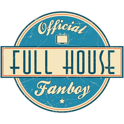 Official Full House Fanboy