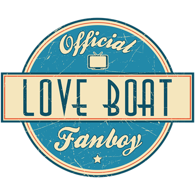 Official Love Boat Fanboy