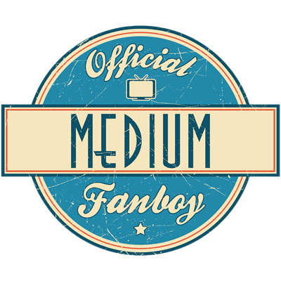 Official Medium Fanboy