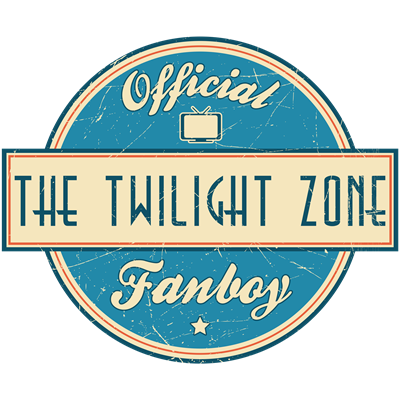 Official The Twilight Zone Fanboy