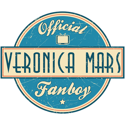 Official Veronica Mars Fanboy