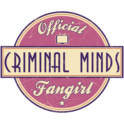 Official Criminal Minds Fangirl