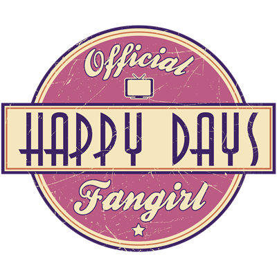 Official Happy Days Fangirl
