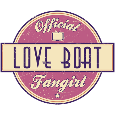 Official Love Boat Fangirl