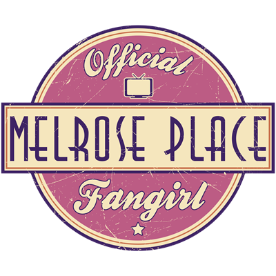 Official Melrose Place Fangirl