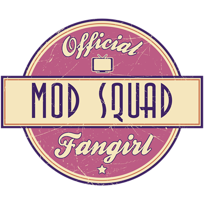 Official Mod Squad Fangirl