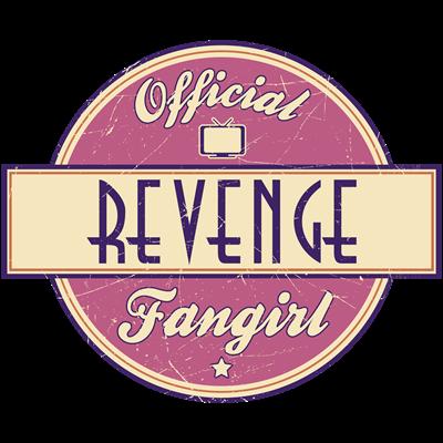 Official Revenge Fangirl