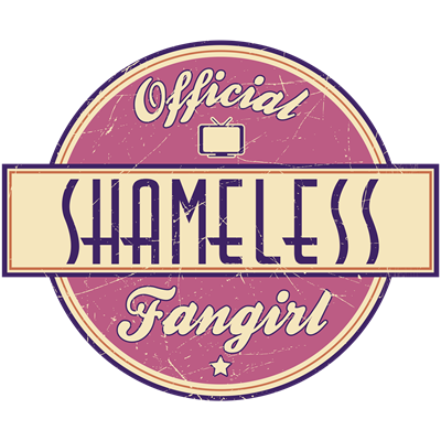 Official Shameless Fangirl