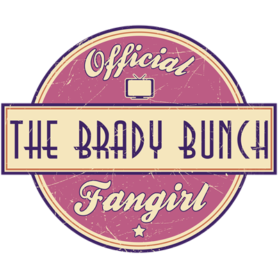 Official The Brady Bunch Fangirl