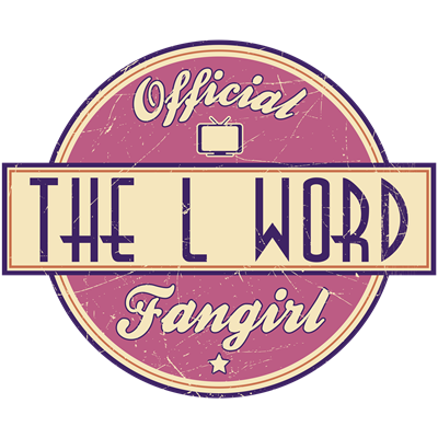 Official The L Word Fangirl