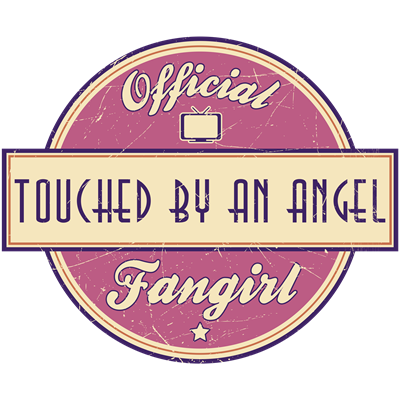 Official Touched by an Angel Fangirl