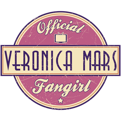 Official Veronica Mars Fangirl