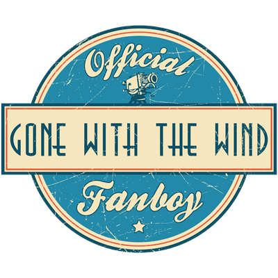 Official Gone With the Wind Fanboy