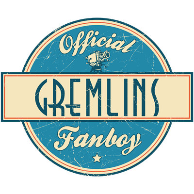 Official Gremlins Fanboy