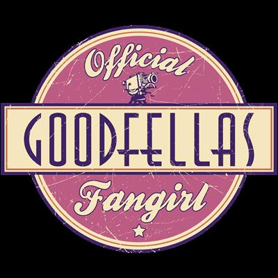 Official Goodfellas Fangirl