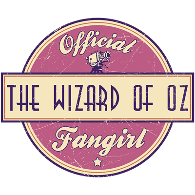 Official The Wizard of Oz Fangirl