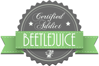 Certified Addict: Beetlejuice