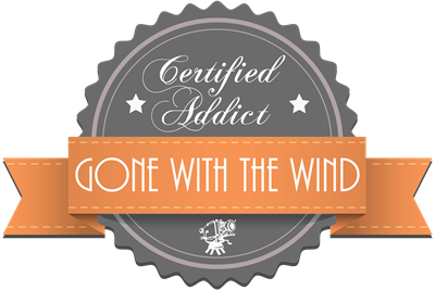 Certified Addict: Gone With the Wind
