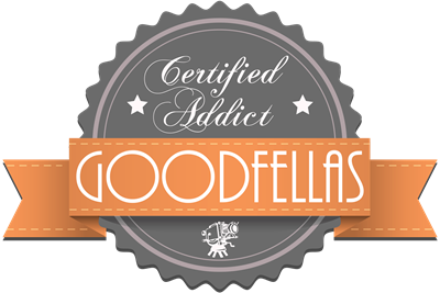 Certified Addict: Goodfellas