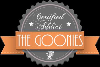 Certified Addict: The Goonies