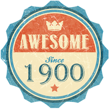 Awesome Since 1900