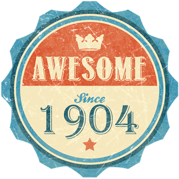 Awesome Since 1904