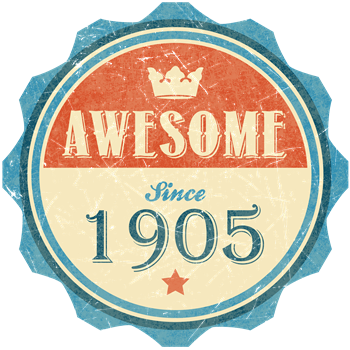 Awesome Since 1905