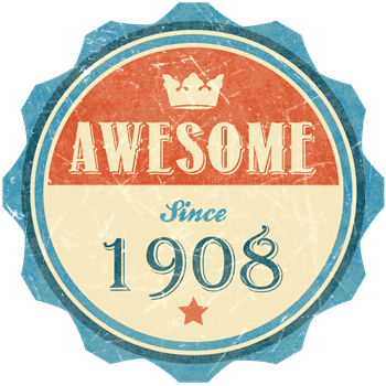 Awesome Since 1908