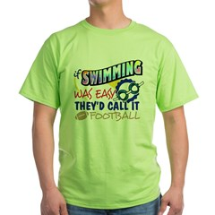 Swimming Was Easy Green T-Shirt