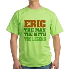 Eric The Legend Green T-Shirt