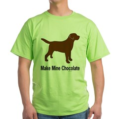 Make Mine Chocolate La Green T-Shirt