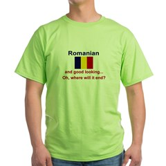 Good Looking Romanian Green T-Shirt