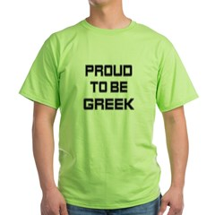 Proud to be Greek Green T-Shirt