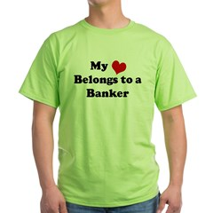 Heart Belongs: Banker Ash Grey Green T-Shirt