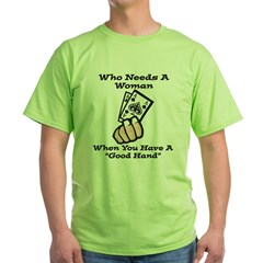 GoodHand.jpg Green T-Shirt