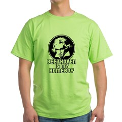 Beethoven is my Homeboy Green T-Shirt