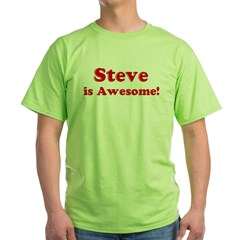 Steve is Awesome Ash Grey Green T-Shirt