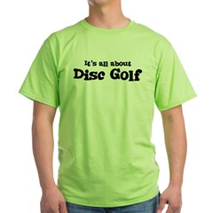 All about Disc Golf Ash Grey Green T-Shirt