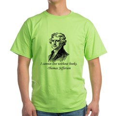 """Must Have Books"" Green T-Shirt"